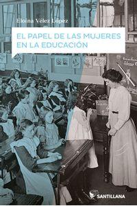 El Papel De Las Mujeres En La Educacion