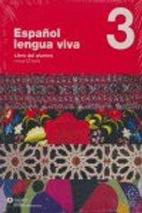 Español Lengua Viva 3 Alumno+CD Español Lengua Viva 3 Alumno+CD