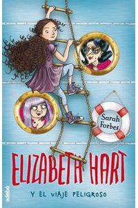 Elizabeth Hart Y El Viaje Peligroso N2