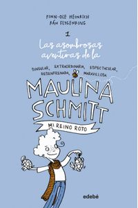 Maulina Schmitt 1 MI Reino Roto