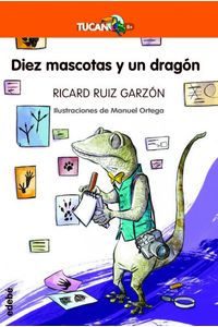 Diez Mascotas Y Un Dragon