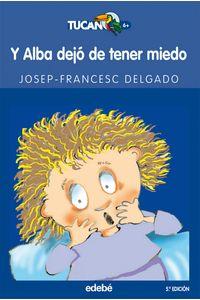 Y Alba Dejo De Tener Miedo 5ªEd Tua