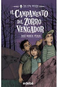 El Los Sin Miedo 3 Campamento Del Zorro Vengador
