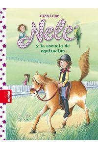 Nele Y La Escuela De Equitacion