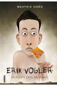 Erik Vogler 2 Muerte En El Balneario