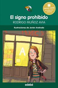 Signo Prohibido,el Premio Edebe De Literatura Infantil 2015