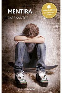Mentira Premio Edebe De Literatura Juvenil 2015