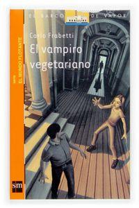 Vampiro Vegetariano,el Bvmf 1