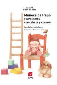 Muñeca De Trapo Y Otros Seres Con Cabeza Y Corazon