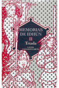 Memorias De Idhun II Triada (T)