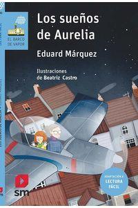 Los Sueños De Aurelia (Lectura Facil)