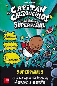 Superpañal 1 Capitan Calzoncillos Y Aventuras De Superpañal