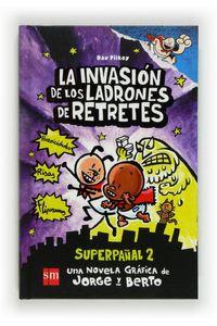 Superpañal 2 Invasion De Los Ladrones De Retretes