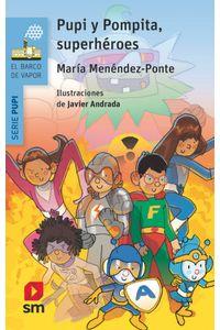 Pupi Y Pompita Superheroes Bva