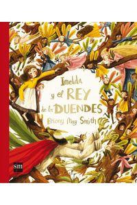 Imelda Y El Rey De Los Duendes