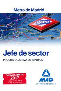 Jefe De Sector Del Metro De Madrid. Prueba Objetiva De Aptit