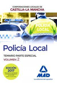 Policia Local De Castilla-La Mancha. Temario. Parte Especial