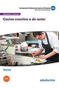 Uf0070 Cocina Creativa O De Autor. Certificado De Profesiona