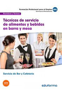 Tecnicas De Servicio De Alimentos Y Bebidas En Barra Y Mesa.