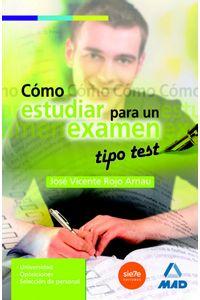 Como Estudiar Para Un Examen Tipo Test