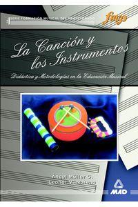 Cancion Y Los Instrumentos Didact.metodol.educ.musical