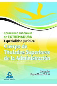 Cuerpo Titu. Supe. Junta Extremadura E. Ju Tomo IV
