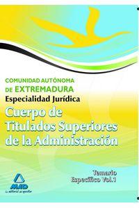 Cuerpo Titul.super.adm Extremadura Tem.espec/Esp.juridica I