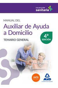 Manual Auxiliar Ayuda Domicilio 4ªEd Temario General