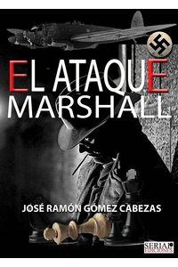 bm-el-ataque-marshall-serial-ediciones-9788461742844