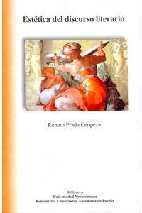 bm-estetica-del-discurso-literario-universidad-veracruzana-9786077605140
