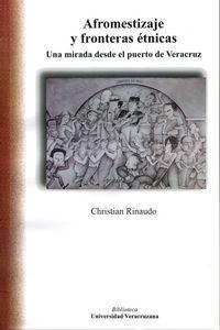 bm-afromestizaje-y-fronteras-etnicas-universidad-veracruzana-9786075021966
