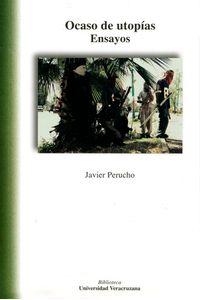 bm-ocaso-de-utopias-ensayos-universidad-veracruzana-9786075022048
