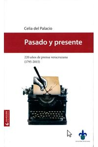 bm-pasado-y-presente-220-anos-de-prensa-veracruzana-17952015-universidad-veracruzana-9786075024042