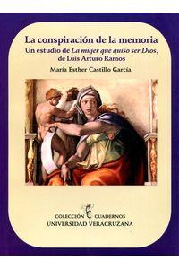 bm-la-conspiracion-de-la-memoria-universidad-veracruzana-9786075020426