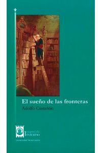bm-el-sueno-de-las-fronteras-universidad-veracruzana-9786075023014