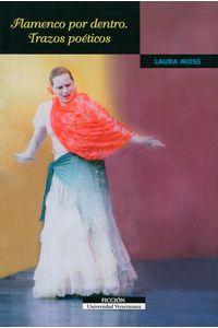 bm-flamenco-por-dentro-trazos-poeticos-universidad-veracruzana-9786075020365