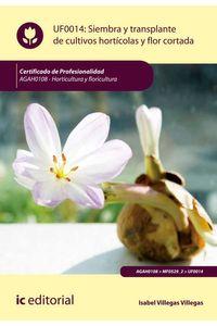 bm-siembra-y-trasplante-de-cultivos-horticolas-y-flor-cortada-agah0108-horticultura-y-floricultura-ic-editorial-9788491981466