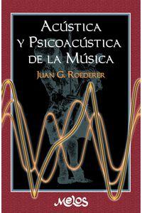 bm-ba13715-acusitca-y-psicoacustica-de-la-musica-melos-ediciones-musicales-9789876112192