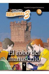 Robo Del Manuscrito Aventuras Para Tres Nivel A 9