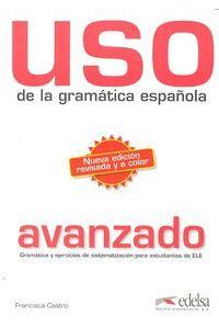 Uso Gramatica Española (Avanzado) Uso Gramatica Española (Avanzado)