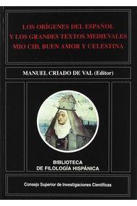 Origenes Del Español Y Los Grandes Textos Medievales Mio CID Origenes Del Español Y Los Grandes Textos Medievales Mio CID