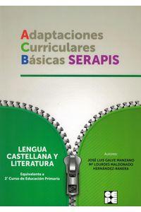 Adaptaciones Curriculares Basicas Serapis Lengua 2ºEp Adaptaciones Curriculares Basicas Serapis Lengua 2ºEp