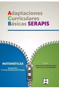 Acb Serapis Matematicas 3ºEp Adaptaciones Curriculares Basi Acb Serapis Matematicas 3ºEp Adaptaciones Curriculares Basi