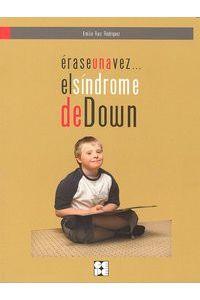 Erase Una Vez El Sindrome De Down