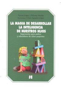 La Magia De Desarrollar La Inteligencia Nuestros Hijos