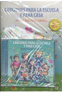 Canciones Para La Escuela Y Para Casa+CD (2)