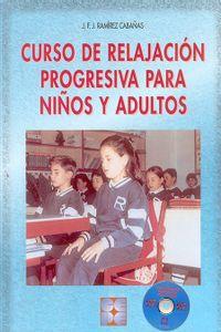 Curso Relajacion Progr.niños Adultos+CD Curso Relajacion Progr.niños Adultos+CD