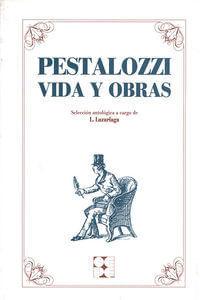 Pestalozzi Vida Y Obras