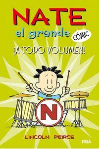 Nate El Grande #2. a Todo Volumen! Nate El Grande #2. a Todo Volumen!