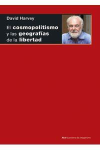 El Cosmopolitismo Y Las Geografias De La Libertad